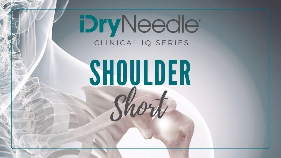 Clinical IQ Series: Shoulder Short