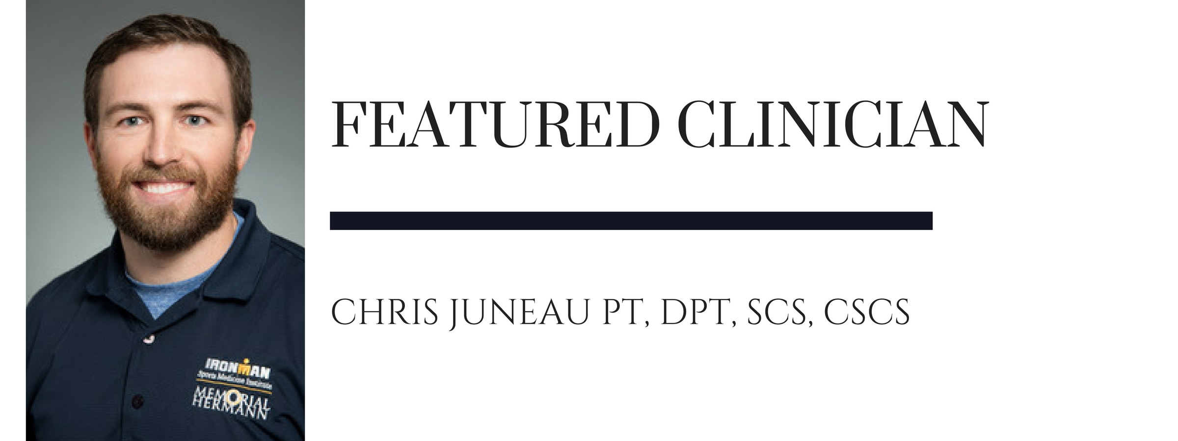 Chris Juneau PT, DPT, SCS, CSCS: iDryNeedle Featured Clinician July 2017