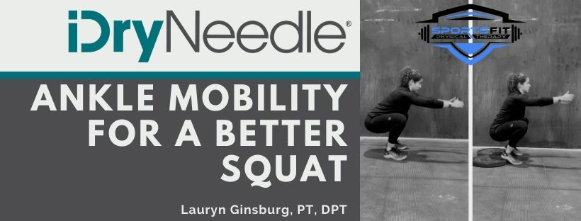 Ankle Mobility for a Better Squat